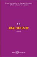 "Yassir Benmiloud - ""Allah superstar"""
