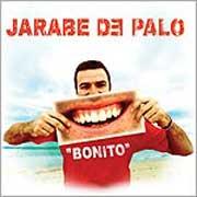 "Jarabe De Palo - ""Bonito"""