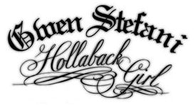 "Gwen Stefani - ""Hollaback girl"""