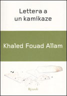 "Khaled Fouad Allam - ""Lettera a un kamikaze"""