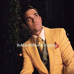 "Robbie Williams - ""Tripping"""