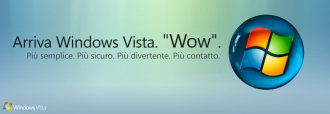 "Arriva Windows Vista. ""Wow""."