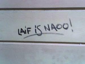LAIF IS NAOO!