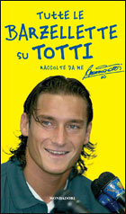 """Tutte le barzellette su Totti"""